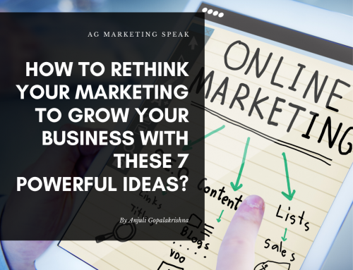 How to rethink your digital marketing to grow your business with these 7 powerful ideas?