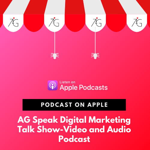 AG Speak Digital Marketing Podcast on Apple Podcast
