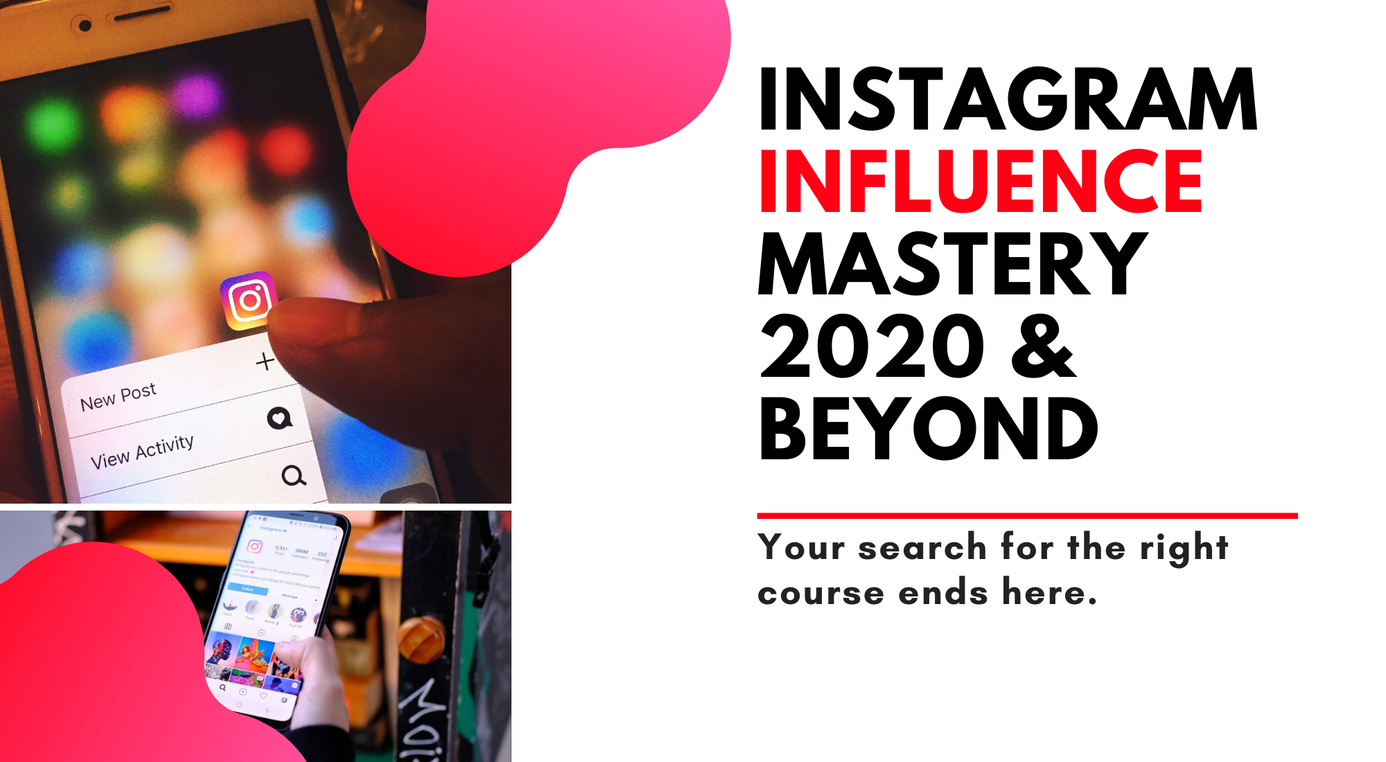 Instagram Influence Mastery Online Course